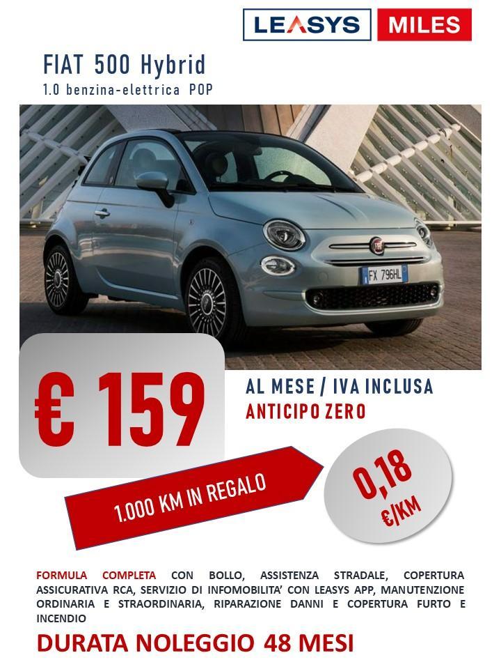 FIAT 500 hybrid PAY PER USE: da 159 euro/mese IVATE. Solo 18 centesimi al Km! Noleggio Lungo Termine. Nuova proposta